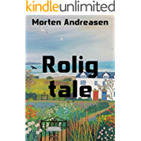Rolig tale (Danish Edition)