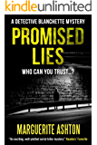 Promised Lies (A Detective Blanchette Mystery Book 1)