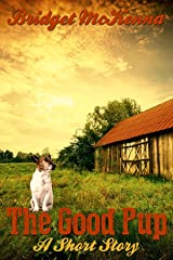 The Good Pup - A Short Story Kindle Edition