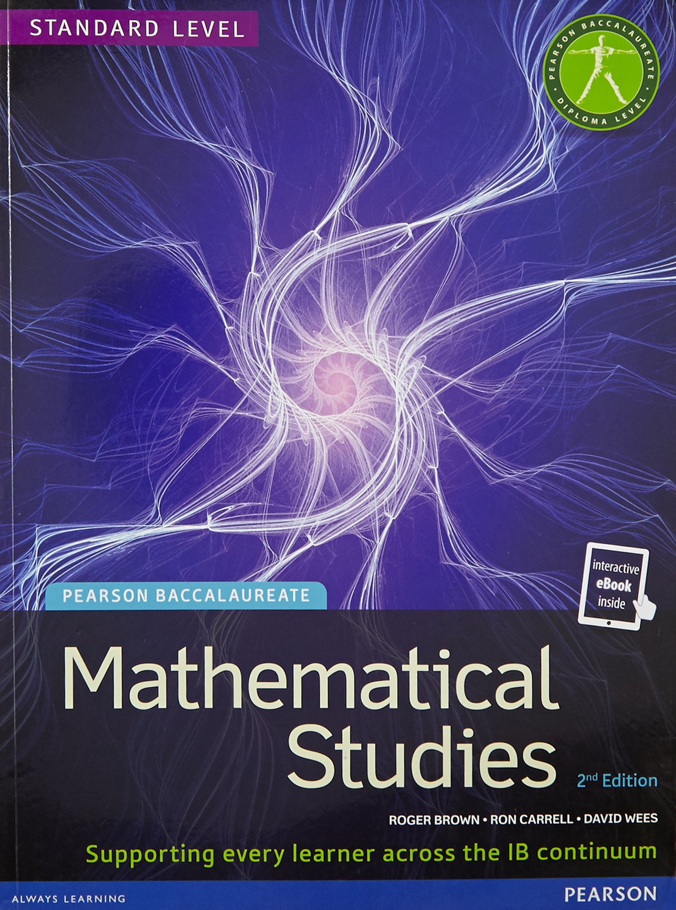 ... Pearson Education ESL 144793847X Navidad. Mathematical Studies,  Standard Level /(Student Text with Etext/), for the