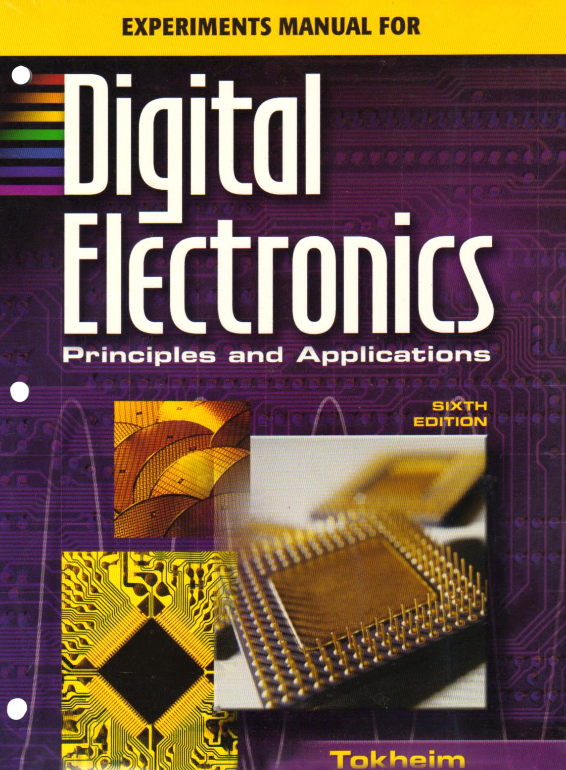 Experiments Manual with MultiSIM CD to accompany Digital Electronics:  Principles & Applications: Roger Tokheim: 9780078309830: Books - Amazon.ca