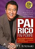 Pai Rico, Pai Pobre - Edição de 20 anos atualizada e ampliada: O que os ricos ensinam a seus filhos sobre dinheiro