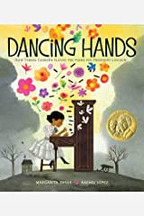 Dancing Hands: How Teresa Carreño Played the Piano for President Lincoln Kindle Edition