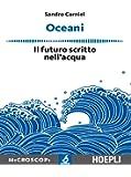 Oceani. Il futuro scritto nell'acqua