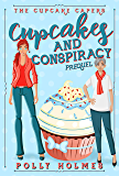 Cupcakes and Conspiracy (The Cupcake Capers)