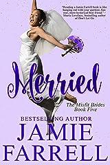 Merried (Misfit Brides Book 5) Kindle Edition