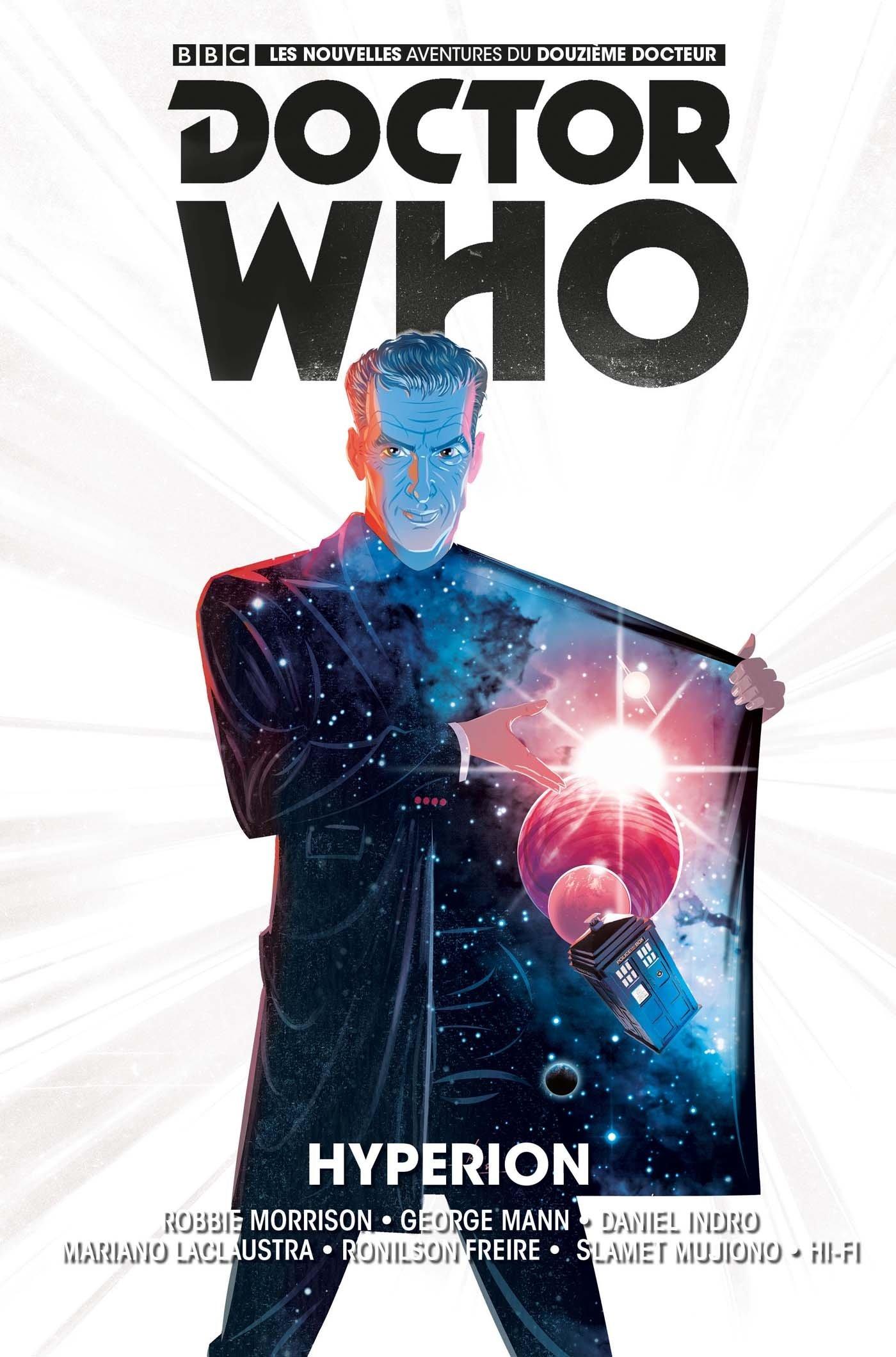 Doctor Who - Le 12e Docteur T3 Album – 11 mai 2017 Robbie Morrison George Mann Collectif Diane Lecerf