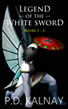 Legend of the White Sword (Books 1 - 3) (English Edition)