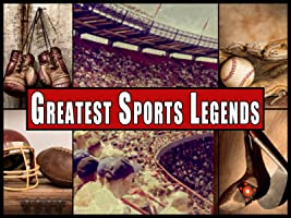 Greatest Sports Legends