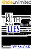 The Truth in My Lies