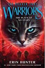 Warriors: The Broken Code #5: The Place of No Stars Kindle Edition
