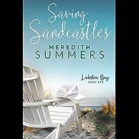 Saving Sandcastles (Lobster Bay Book 1)