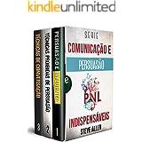 Série Comunicação e Persuasão indispensáveis (Box set digital): Série de 3 livros: Persuasão e influência, Técnicas proibidas