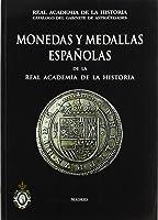Monedas Y Medallas Españolas De La Real Academia