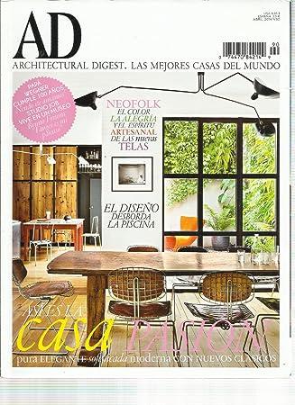 Amazon.com: AD ARCHITECTURAL DIGEST, ABRIL, 2014 NO. 90 (LAS ...