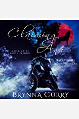 Claiming Ana: Triple Star Ranch, Book 1 Audible Audiobook
