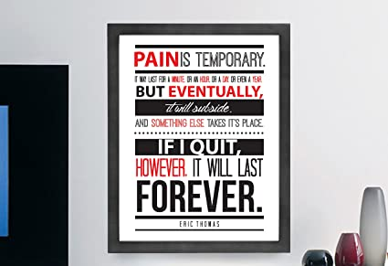 Amazoncom Eric Thomas Quote Pain Is Temporary Motivational