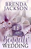 THE BENNETTS' WEDDING (The Bennett Family and the Masters Family Book 5)