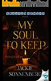 My Soul To Keep (yresruN semyhR)