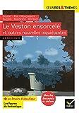 Le Veston ensorcelé et autres nouvelles inquiétantes: Gautier, Poe, Maupassant, Buzzati, Matheson, Bordage