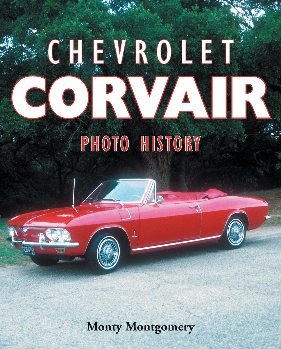 chevrolet corvair photo history monty montgomery amazoncom books
