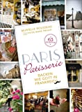 Paris Patisserie: Backen wie Gott in Frankreich