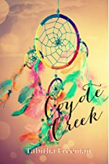 Coyote Creek Kindle Edition