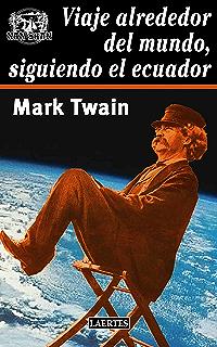 Viaje alrededor del mundo, siguiendo el Ecuador (Nan-Shan) (Spanish Edition