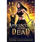 Apprentice Of The Dead (The Apprentice Of Anubis Book 1)