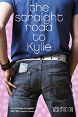The Straight Road to Kylie Kindle Edition