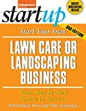 Start Your Own Lawn Care or Landscaping Business (StartUp Series)