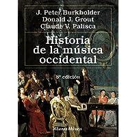 Historia de la música occidental: Octava edición (Alianza Música (Am))
