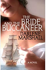 The Bride and the Buccaneer Kindle Edition