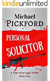 Personal Solicitor (Tyler Kane Series Book 1)