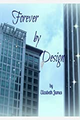 Forever by Design (Design Series Book 3) Kindle Edition