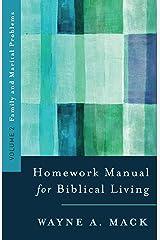 A Homework Manual for Biblical Living: Family and Marital Problems (Homework Manual for Biblical Living, Volume 2) Paperback