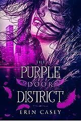 The Purple Door District Kindle Edition