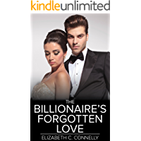 The Billionaire's Forgotten Love: An Erotic Tale from New York City