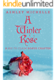 A Winter Rose: A His to Claim Bonus Chapter