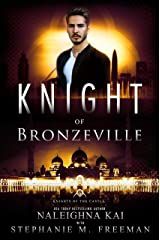 Knight of Bronzeville (Knights of the Castle Book 2) Kindle Edition