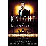 Knight of Bronzeville (Knights of the Castle Book 2)