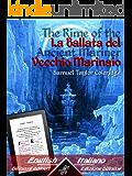The Rime of the Ancient Mariner - La Ballata del Vecchio Marinaio: Bilingual parallel text - Bilingue con testo a fronte: English - Italian/Inglese - Easy Reader Vol. 10 (Italian Edition)
