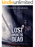 Lost among the Dead: A Zombie Novel (Star Drawn Saga Book 2)