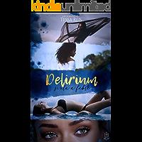Delirium: Sinta a Febre (Livro 1)