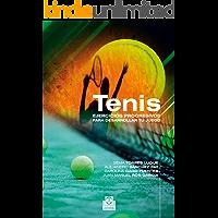 Tenis. Ejercicios progresivos para desarrollar tu juego (Deportes