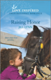 Raising Honor (Colorado Grooms Book 5)