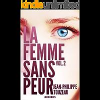 La femme sans peur (Volume 2) (French Edition)