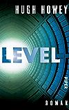Level: Roman (Silo 2) (German Edition)