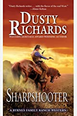 Sharpshooter (A Byrnes Family Ranch Novel Book 11) Kindle Edition
