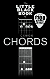 The Little Black Book Of Chords (Little Black Songbook)